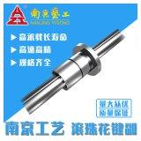 南京工艺滚珠花键GJF30-4-P0-1/258X205晶棒截断机花键