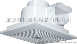 重庆 正野排风扇 卫生间用排气扇