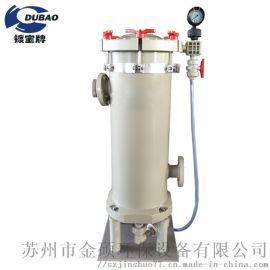 过滤器PP塑料保安过滤器 耐酸碱精密过滤器 过滤桶