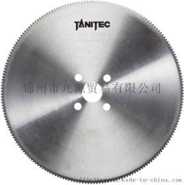 TCT切割用锯片  高强度钢管  TANITEC