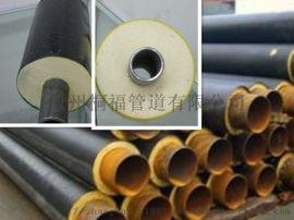 沧州保温防腐管道 聚氨酯保温钢管生产