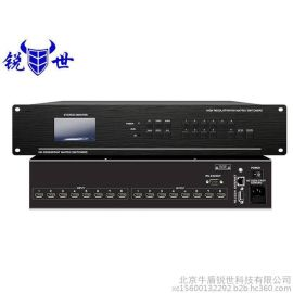 锐世HDMI高清矩阵切换器0816_8进16出视频分配器_混合矩阵同等质量价格   矩阵影音切换器