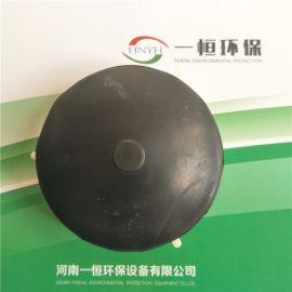 曝气器丨膜片式微孔曝气器丨河南一恒供应
