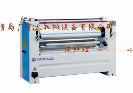 青岛广宇大1300型单面涂胶机|滚胶机